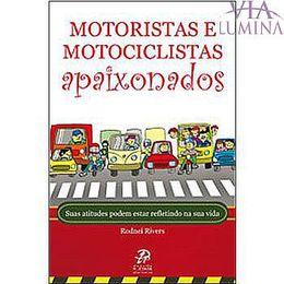 Motoristas e motociclistas apaixonados - Rodnei Rivers